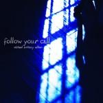 Follow-Your-Call
