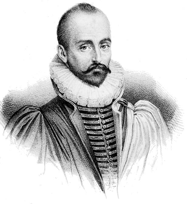 Michel Eyquem de Montaigne 28 February 1533 Château de Montaigne, Guyenne, France; Died13 September 1592 (aged 59) Château de Montaigne, Guyenne, France.