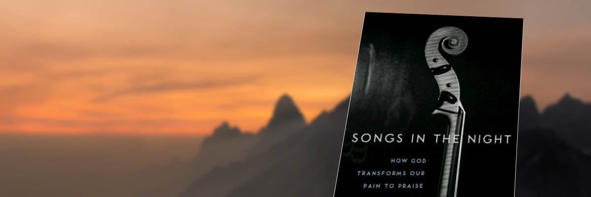 Songs in the Night, by Dr. Michael Milton, Special Book Offer